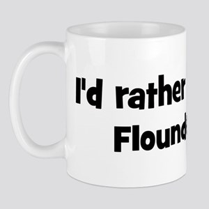 Rather be a Flounder Mug