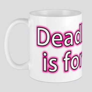 Deadlifting is for Girls Mug