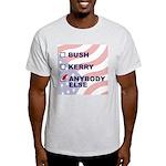 Anybody Else Ash Grey T-Shirt