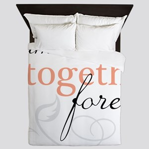 Families Can Be Together Queen Duvet