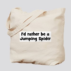 Rather be a Jumping Spider Tote Bag