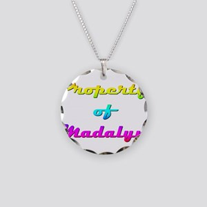 Property Of Madalyn Female Necklace Circle Charm