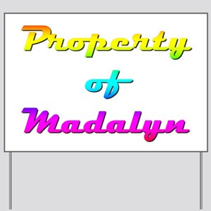 Property Of Madalyn Female Yard Sign