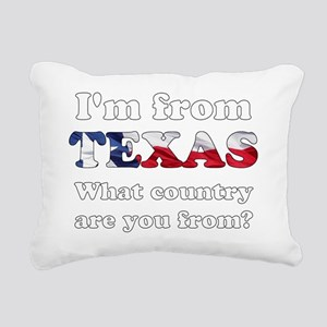 Im from Texas Rectangular Canvas Pillow