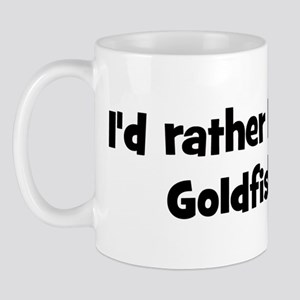 Rather be a Goldfish Mug