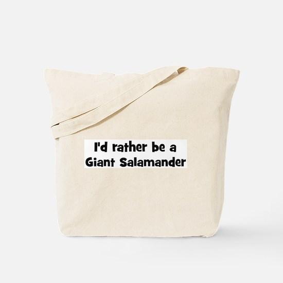 Rather be a Giant Salamander Tote Bag