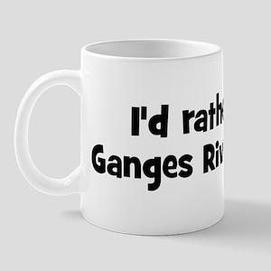 Rather be a Ganges River Dolp Mug