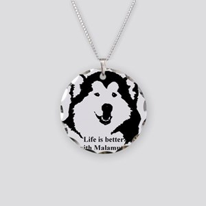 Life is better with Malamute Necklace Circle Charm
