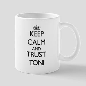 Keep Calm and trust Toni Mugs