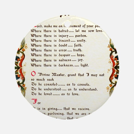 A Simple Prayer by Saint Francis of Round Ornament