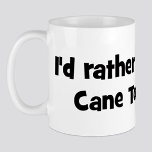 Rather be a Cane Toad Mug