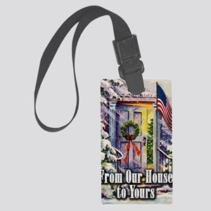 From Our Winter House to Yours Large Luggage Tag