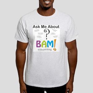 Ask Me About Copywriting Light T-Shirt