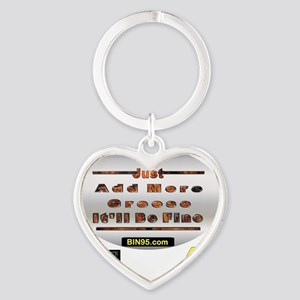 Add more greese itll be fine Heart Keychain