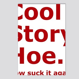 Cool Story Hoe, now suck  Postcards (Package of 8)
