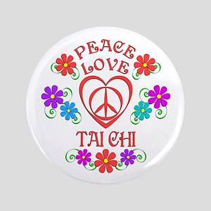 """Peace Love Tai Chi 3.5"""" Button"""