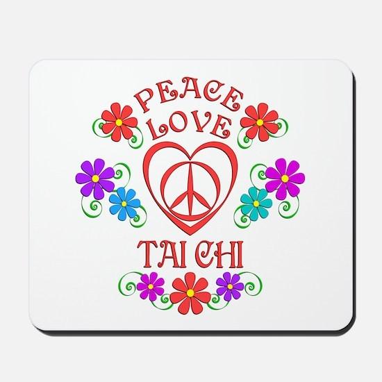 Peace Love Tai Chi Mousepad