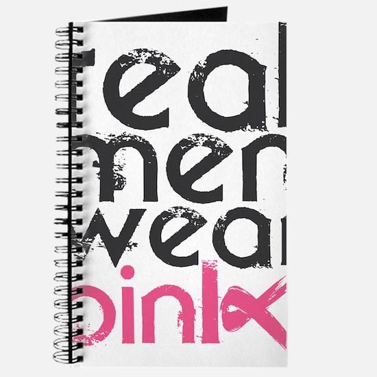 Real men wear pink. Journal