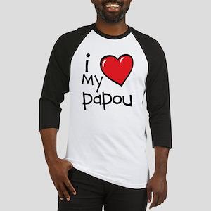 I Love My Papou Baseball Jersey