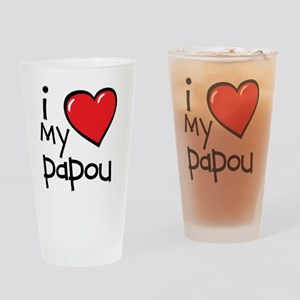 I Love My Papou Drinking Glass