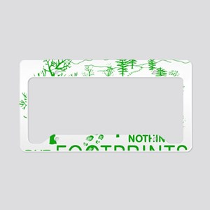 Leave Nothing but Footprints  License Plate Holder