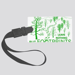 Leave Nothing but Footprints Gre Large Luggage Tag