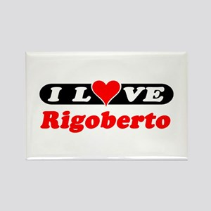 I Love Rigoberto Rectangle Magnet