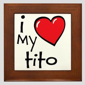 I Love My Tito Framed Tile