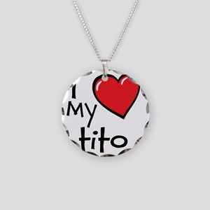 I Love My Tito Necklace Circle Charm