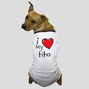 I Love My Tito Dog T-Shirt