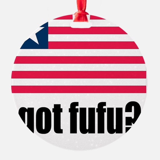 Got Fufu Liberian Flag Ornament