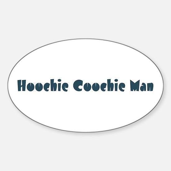 Hoochie Coochie Man Oval Decal