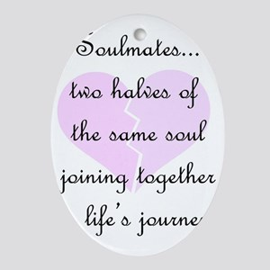 Soulmates (faded heart design) Oval Ornament