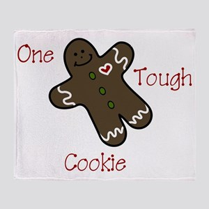 One Tough Cookie Throw Blanket