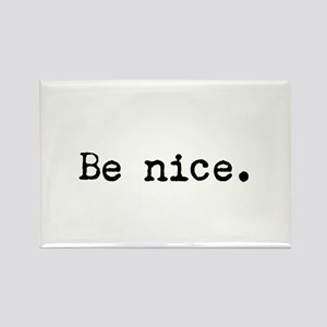 Be Nice Magnets