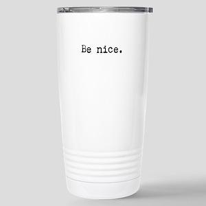 Be Nice Travel Mug