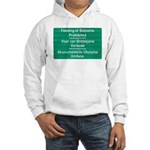 Don't feed the baboons! Hooded Sweatshirt