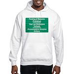 Don't feed the baboons! Hooded Sweatshirt