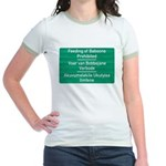 Don't feed the baboons! Jr. Ringer T-Shirt