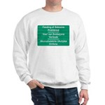 Don't feed the baboons! Sweatshirt