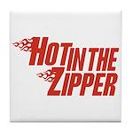 Hot in the Zipper Tile Coaster