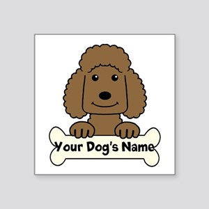 """Personalized Poodle Square Sticker 3"""" x 3"""""""