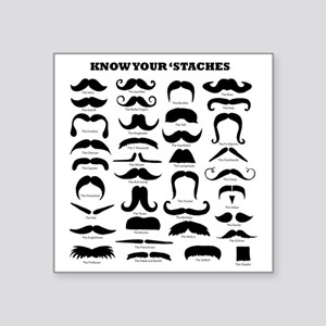 "Know Your Staches Square Sticker 3"" x 3"""