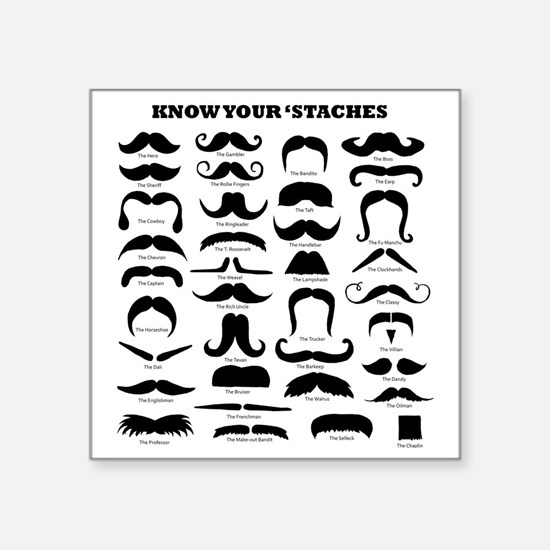 """Know Your Staches Square Sticker 3"""" x 3"""""""