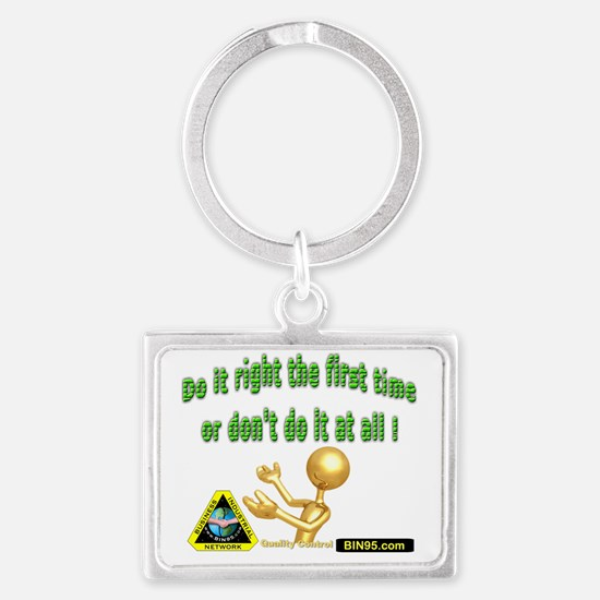 Do It right The first Time or d Landscape Keychain
