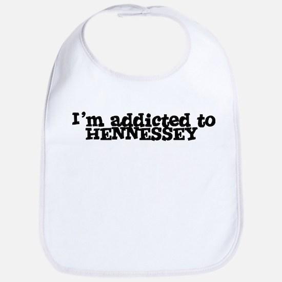 I'm Addicted to HENNESSEY Bib