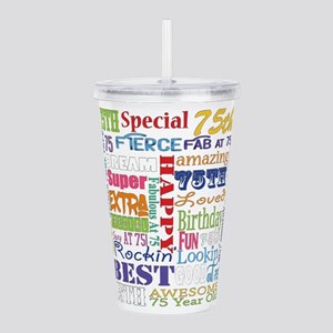 75th Birthday Typograp Acrylic Double-wall Tumbler