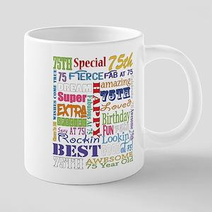 75th Birthday Typography 20 oz Ceramic Mega Mug