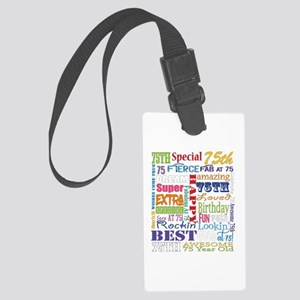 75th Birthday Typography Large Luggage Tag