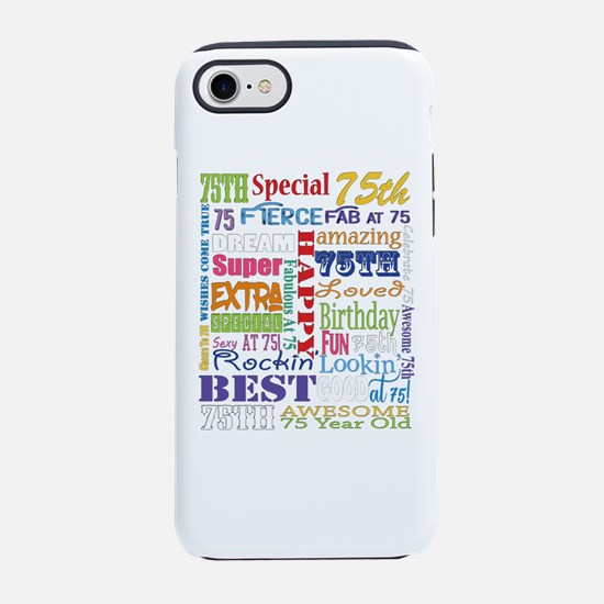 75th Birthday Typography iPhone 7 Tough Case